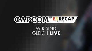 Capcom Germany E3 Recap Livestream