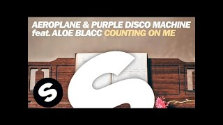 Aeroplane Purple Disco Machine Feat Aloe Blacc Counting On Me