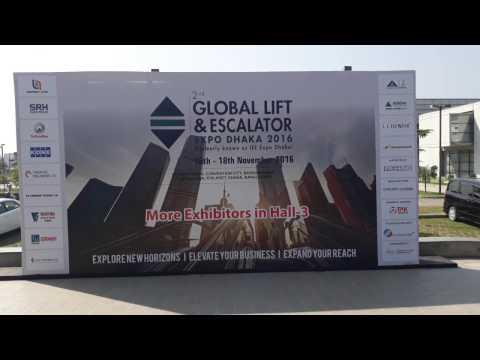 GLOBAL LIFT & ESCALATOR  EXPO DHAKA 2016