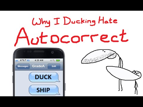Why I Ducking Hate Autocorrect