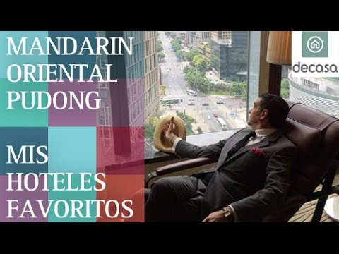Mandarin Oriental Pudong Shanghai (World's most amazing hotels) | Mis hoteles favoritos