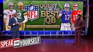 Wiley and Acho reveal their QB playoff rankings | NFL | SPEAK FOR YOURSELF
