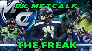 DK Metcalf - The Freak