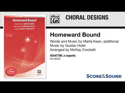 Homeward Bound, arr. McKay Crockett – Score & Sound