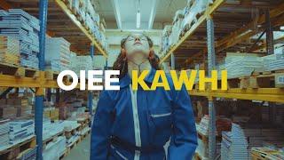 OIEE - KAWHI (Official Video)
