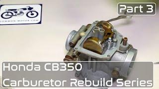 honda cb350 carburetor rebuild part 3 setting float height jet installation sealing float bowl