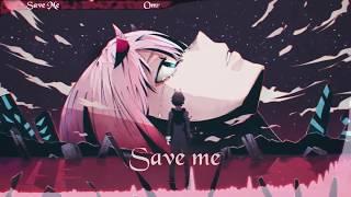 Nightcore - Save Me [ Omri ]