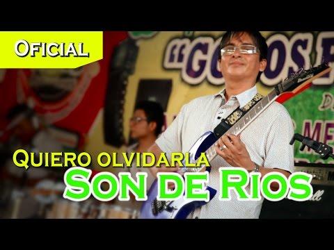 Son de Ríos - Quiero Olvidarla (Videoclip)