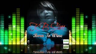 KB Slim - Born To Wine