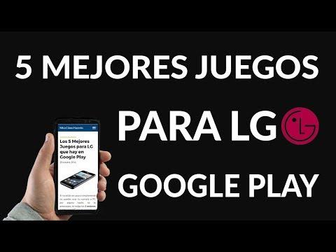 Los 5 Mejores Juegos para LG en Google Play