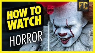 Is IT Scary? How to Watch Horror Movies if Scary Movies Never Scare You | Flick Connection