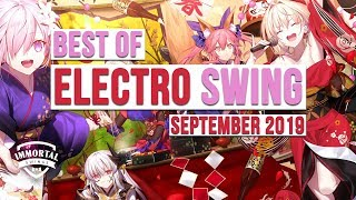 Best Of ELECTRO SWING Mix September 2019