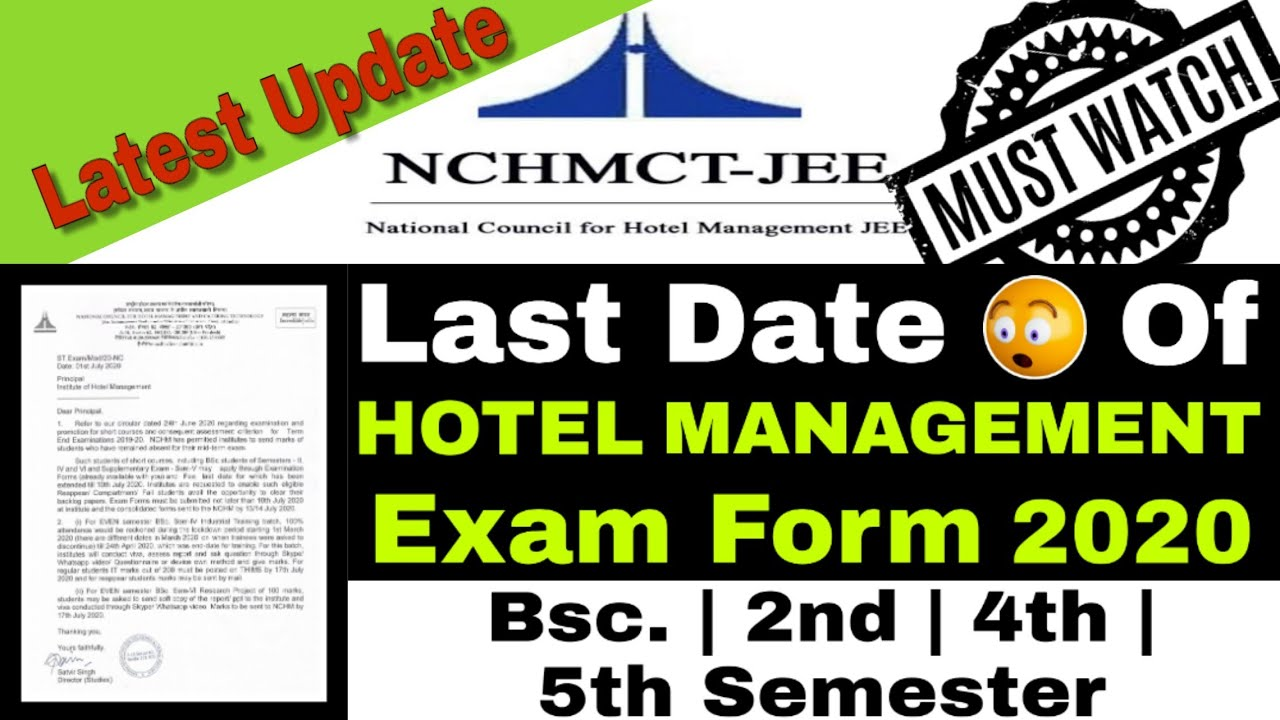 NCHMCT JEE | Last Date Of Hotel Management Exam Form 2020 | Bsc.| 2nd | 4th| 5th| Semester