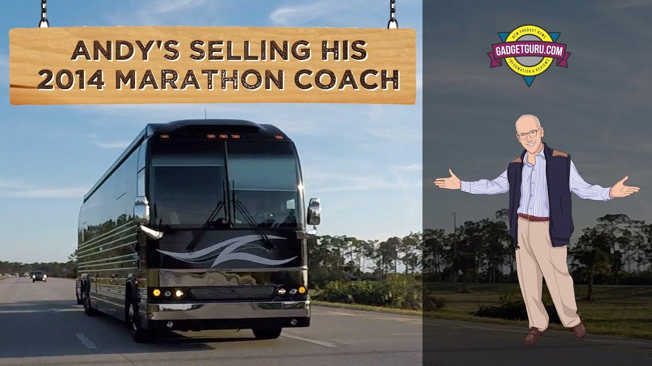 Gadget Guru Andy's Selling His 2014 Marathon Prevost