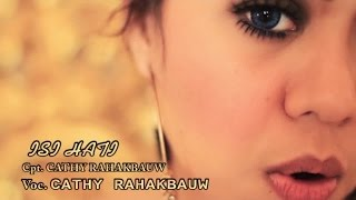 CATHY - ISI HATI (Official Music Video)