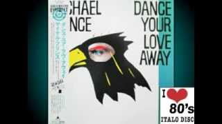 Michael Prince - Dance Your Love Away (Disco Vocal Mix)