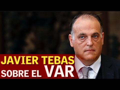 Javier Tebas habla sobre el VAR