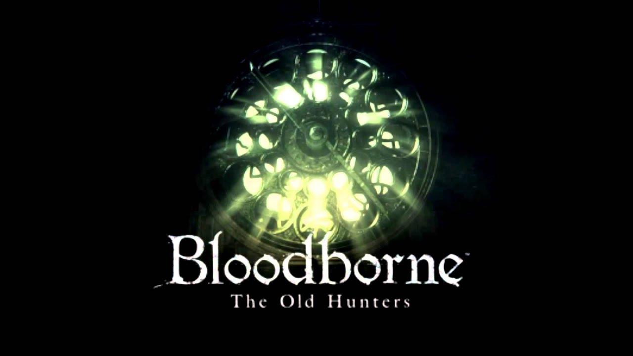 Bloodborne The Old Hunters – OST | GendaSound