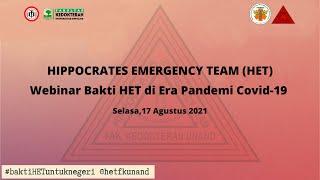 Hippocrates Emergency Team | Webinar Bakti HET di Era Pandemi Covid-19