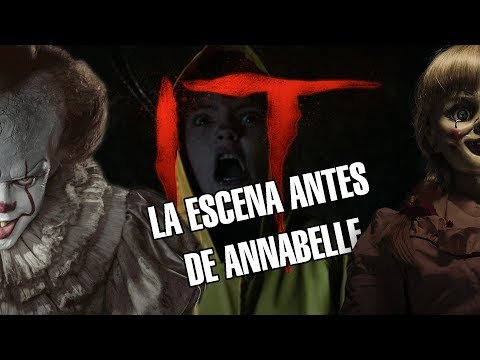 La escena de IT / ESO antes de Annabelle Creation