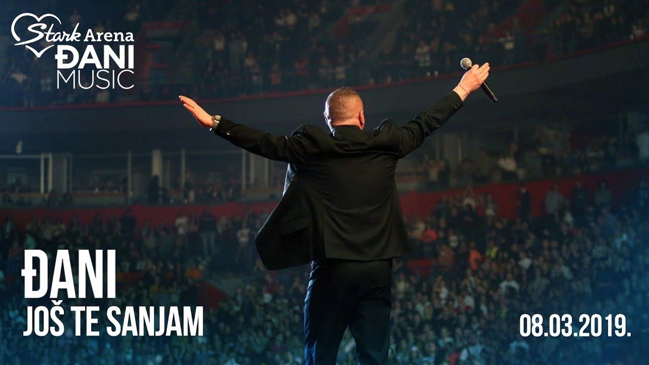 Djani - Jos te sanjam - (LIVE) - (Stark Arena 08.03.2019)