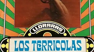 Los Terricolas - Lloraras 1973 (DISCO COMPLETO)