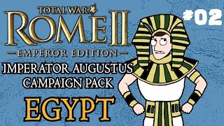 Let's Play - Total War: Rome 2 - Imperator Augustus Egypt Campaign - Part Two!