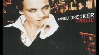 Anneli Drecker - Strange Little Bird