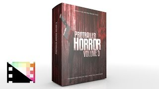 ProTrailer Horror Volume 3 - Horror Film Inspired Trailer Titles for FCPX - Pixel Film Studios