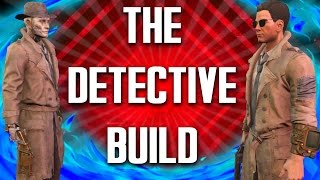 Fallout 4 Builds - The Detective - Valentine