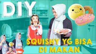DIY SQUISHY YG BISA DI MAKAN