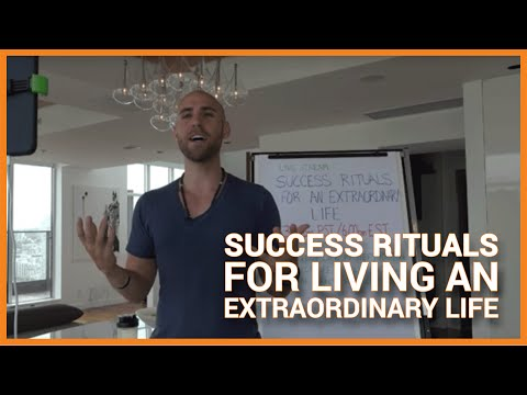 Success Rituals For Living An Extraordinary Life
