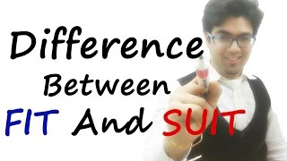 Difference Between English Words Fit and Suit - English Lesson