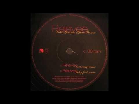 Delia Gonzalez & Gavin Russom - Relevee (Baby Ford Remix)