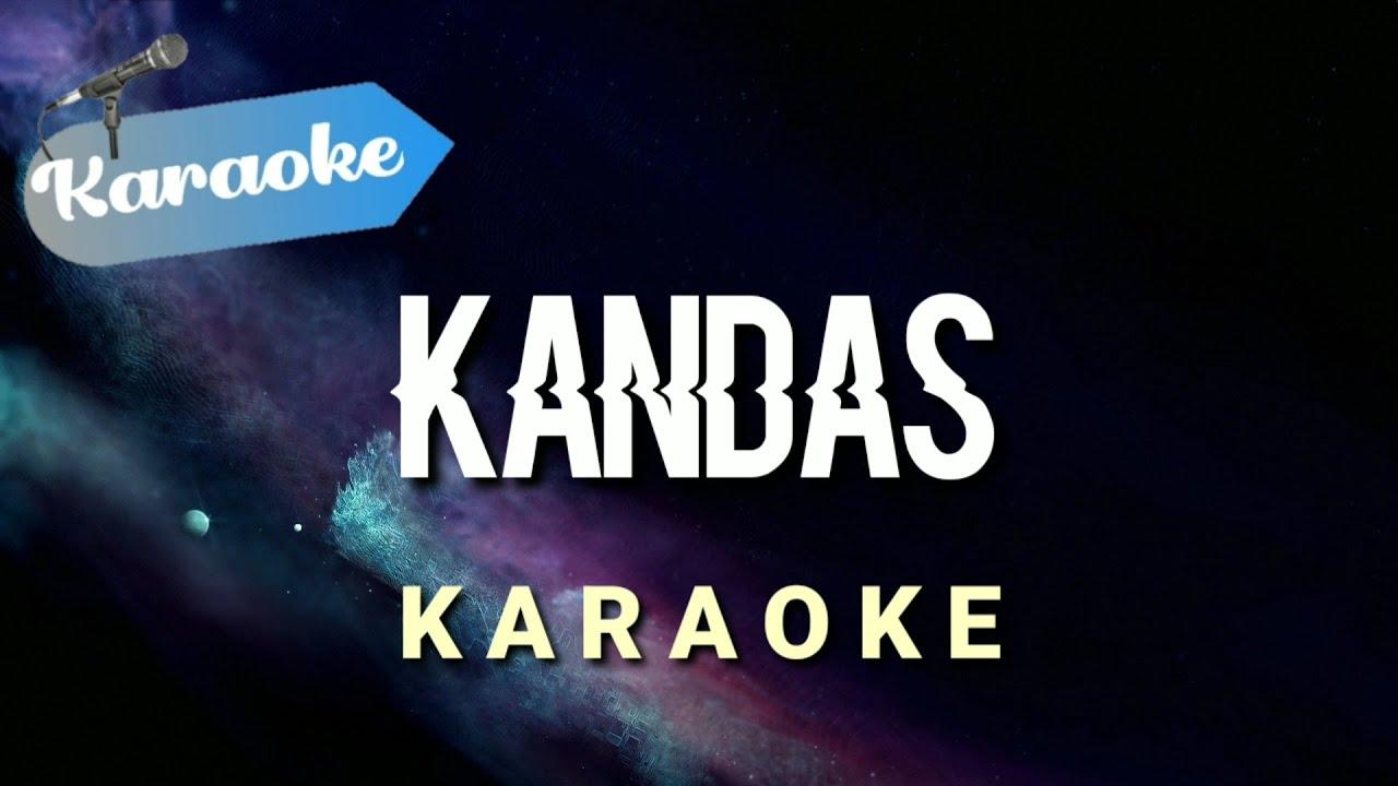 [Karaoke] KANDAS - bila tiada mendalam cinta dan kerinduan | (Karaoke)