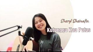 Sheryl Sheinafia ft. Ariel - Kutunggu Kau Putus (cover) by Ega Anindiya