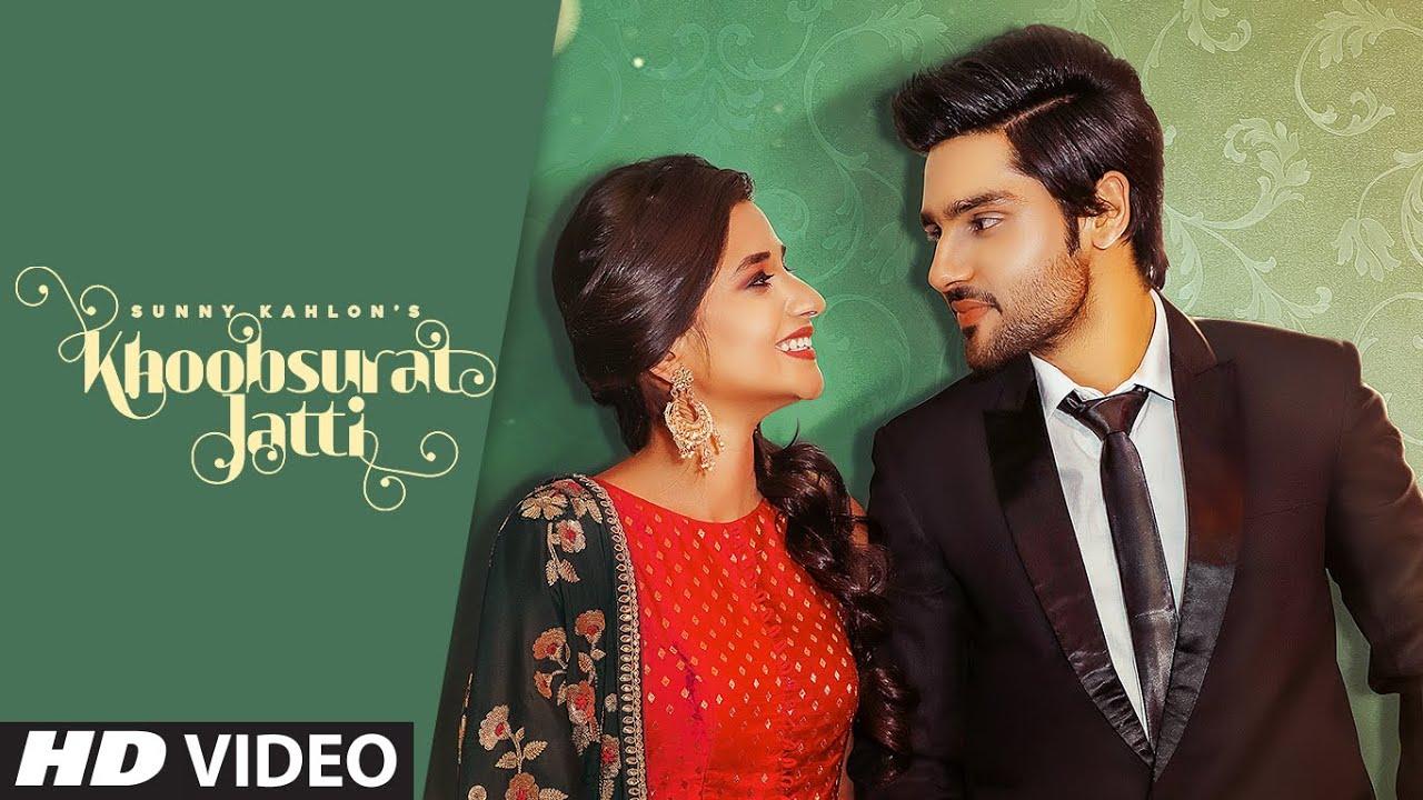 Khoobsurat Jatti (Full Song) Sunny Kahlon Ft Kanika Maan | Johnyy Vick, Rammi Dodher | Punjabi Song