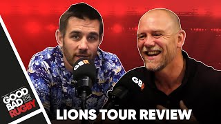 The British and Irish Lions Tour & End-Of-Season Review - Good Bad Rugby Podcast #53