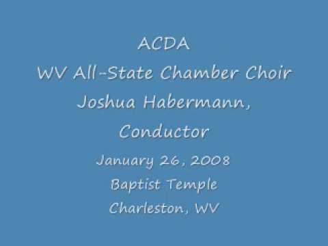 Byker Hill (North Country Folk Songs, no. 3) - WV All-State Chamber Choir