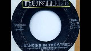 Mamas & The Papas - Dancing In The Street on 1966 Mono Dunhill 45.
