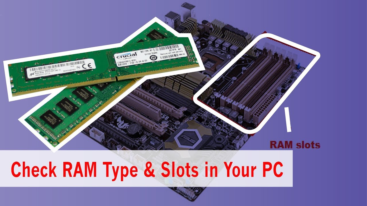 How to Check RAM | RAM Type | RAM Slots in Your Computer Laptop