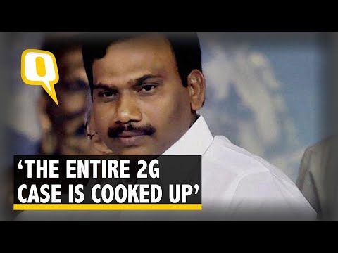 The Entire Case Is Cooked Up and Has No Basis: A Raja, Former Telecom Minister | The Quint