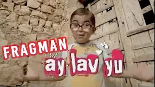 Ay Lav Yu - Fragman