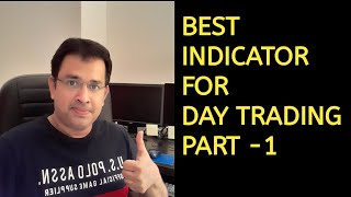 Best Indicator for Day Trading-Part 1