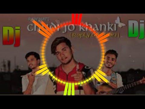 chudi-jo-khankee---(reply-version)---new-dj-song