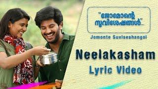 Jomonte Suviseshangal | Neelakasham Lyric Video | Dulquer Salmaan | Aishwarya Rajesh |Official