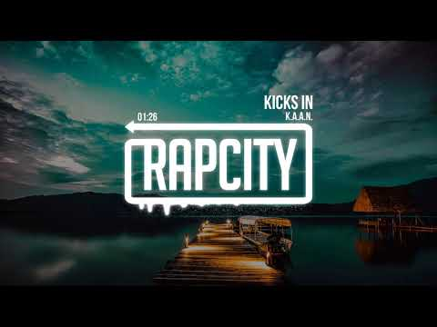 K.A.A.N. - Kicks in (Prod. Bleverly Hills)