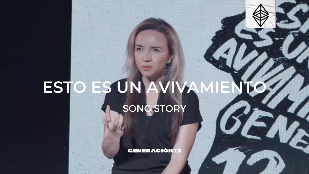 #SongStory Esto Es Un Avivamiento 🔥 - Lorena Castellanos - Generación 12