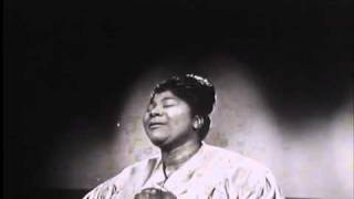 Mahalia Jackson - My Faith Looks Up To Thee