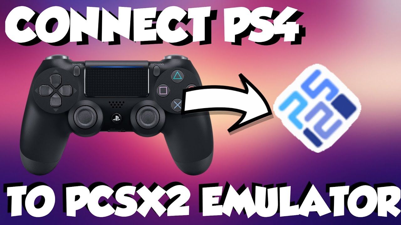 How to Connect a PS4 Controller to the PCSX2 Emulator (𝑾𝑰𝑹𝑬𝑫 +  𝑾𝑰𝑹𝑬𝑳𝑬𝑺𝑺) - 2019